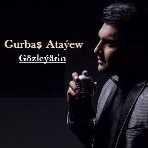 Gurbaş Ataýew - Gözleýärin